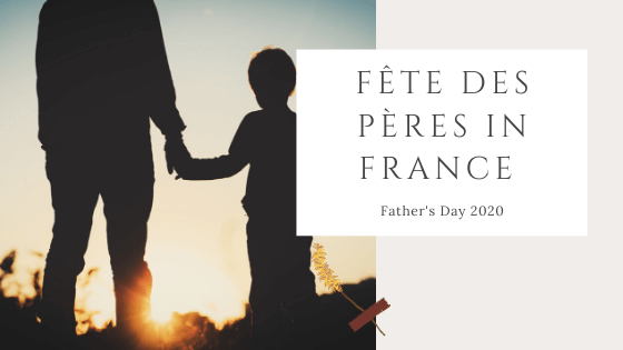 Fête des Pères in France is Father's Day